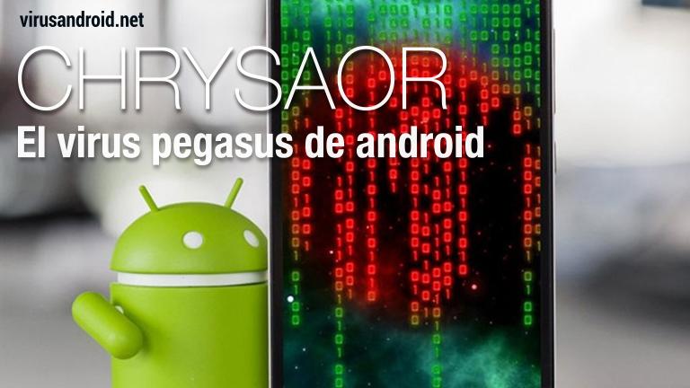 Chrysaor: el virus pegasus de android