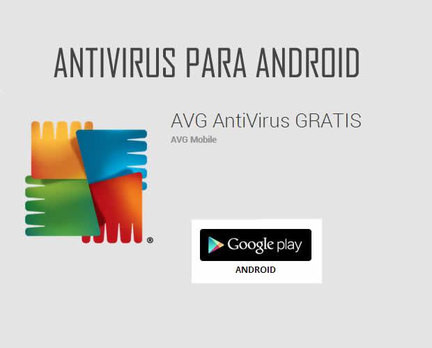 AVG, antivirus para Android.