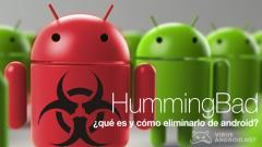 Virus HummingBad: ¿qué es y cómo eliminarlo de mi Android?