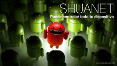 Shuanet: el virus que puede hacerse con el control de tu Android