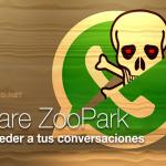 Nuevo malware ZooPark ataca tus conversaciones de Whatsapp