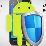 Antivirus para Android, ¡Mito o Realidad!